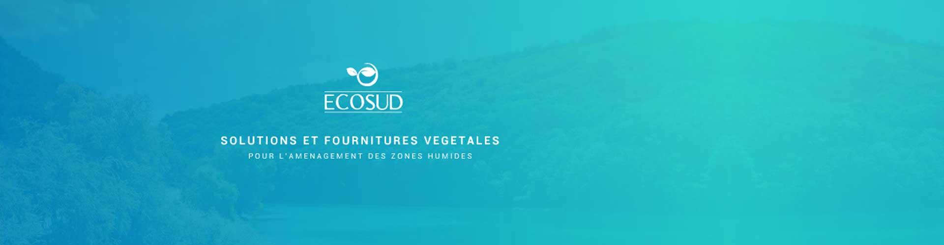 Ecosud,  végétaux locaux pour l'aménagement des zones humides et des espaces naturels.