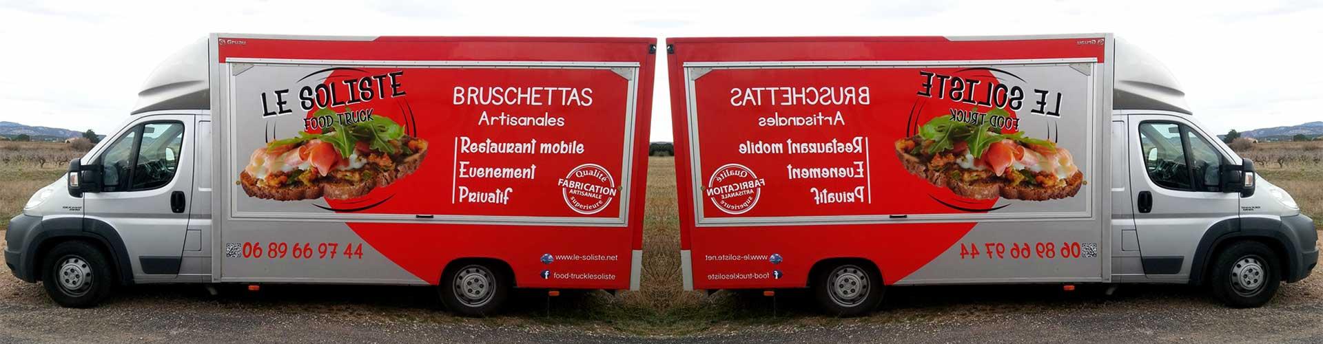 Le soliste Food Truck, spécialiste de la  BRUSCHETTA et du PANINIS dans l'Hérault