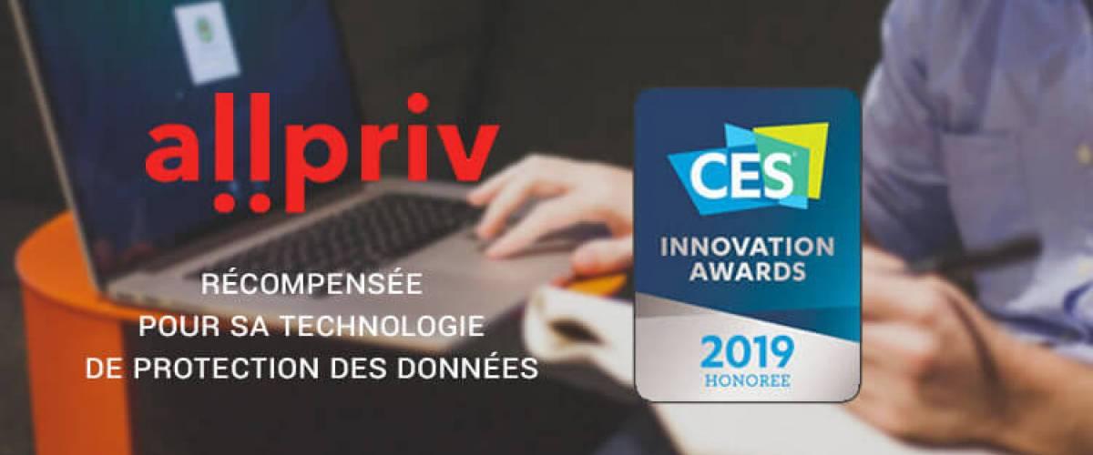 ALLPRIV reçoit le prix de l'innovation du CES pour sa technologie de protection des données