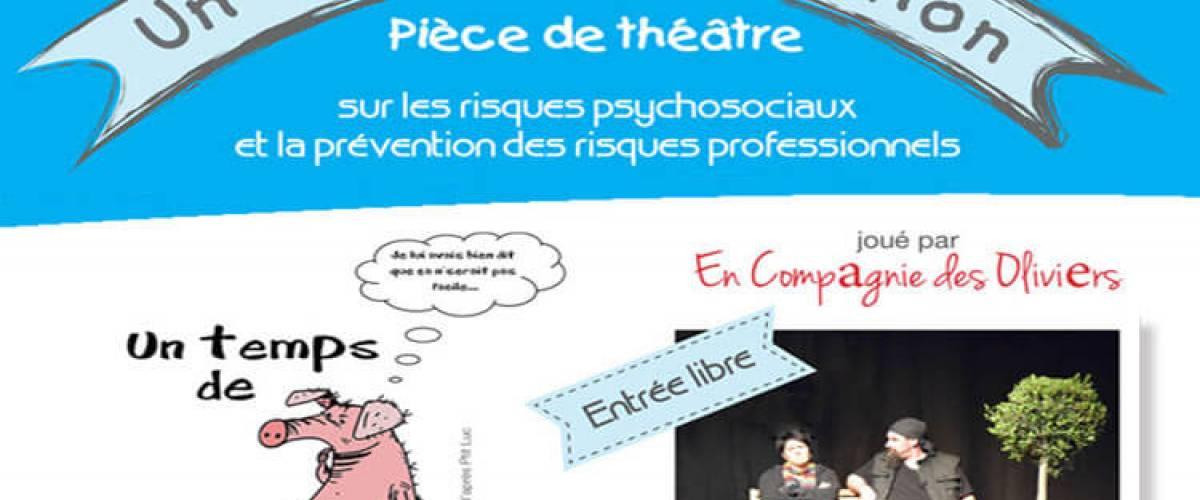 """""""Un temps de cochon"""", pièce de théâtre sur les risques psychosociaux et la prévention des risques professionnels"""